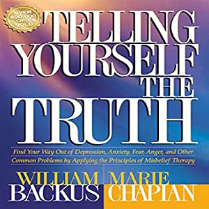 Telling Yourself the Truth Audiobook