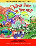 img - for Who Lives in the Sea? /  Qui n vive en el mar? (English and Spanish Foundations Series) (Book #24) (Bilingual) (Board Book) book / textbook / text book