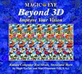 img - for Magic Eye Beyond 3D( Improve Your Vision)[MAGIC EYE BEYOND 3D IMPROVE YO][Hardcover] book / textbook / text book