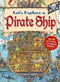 Let's Explore a Pirate Ship