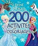 200 activit�s et coloriages La reine...