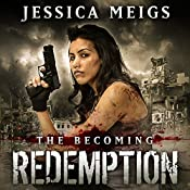 Redemption: The Becoming, Book 5 | Jessica Meigs