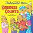 The Berenstain Bears Kindness Counts (Berenstain Bears/Living Lights)