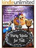Party Ideas for Fall