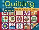 Quilting Block & Pattern-a-Day 2016 Calendar