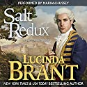 Salt Redux: Sequel to Salt Bride: Salt Hendon, Book 2 (       UNABRIDGED) by Lucinda Brant Narrated by Marian Hussey