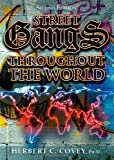 img - for Street Gangs Throughout the World book / textbook / text book