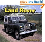 Land Rover: The Incomparable 4x4 from...
