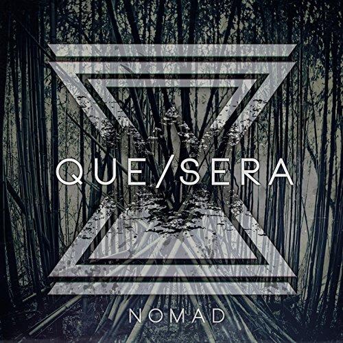Que Sera-Nomad-2014-KzT Download
