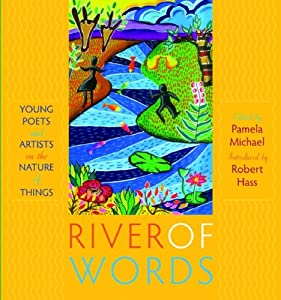 Cover of &quot;River of Words: Young Poets and...