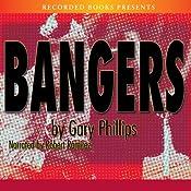 Bangers | [Gary Phillips]