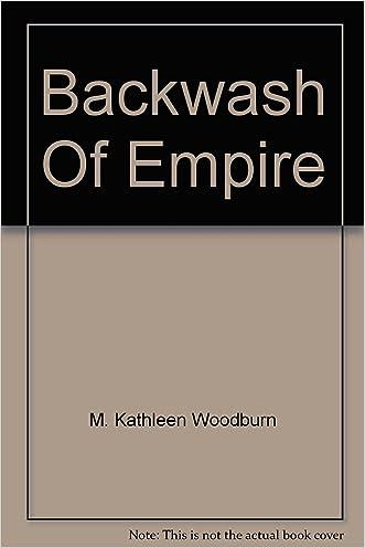 Backwash of empire,