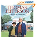 Thomas Jefferson: A Day at Monticello