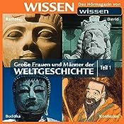 Große Frauen und Männer der Weltgeschichte - Teil 1 | Stephanie Mende, Wolfgang Suttner
