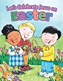 img - for Let s Celebrate Jesus on Easter (Holiday Discovery) book / textbook / text book