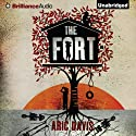 The Fort (       UNABRIDGED) by Aric Davis Narrated by Nick Podehl