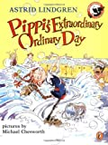 Pippi&#39;s Extraordinary Ordinary Day