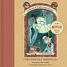 The Hostile Hospital: A Series of Unfortunate Events #8 | Livre audio Auteur(s) : Lemony Snicket Narrateur(s) : Tim Curry