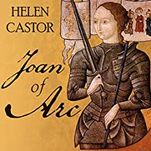 Joan of Arc: A History (       UNABRIDGED) by Helen Castor Narrated by Anne Flosnik