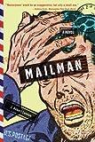 Mailman: A Novel