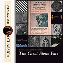 The Great Stone Face and Other Tales of the White Mountains Audiobook by Nathaniel Hawthorne Narrated by Roger Melin