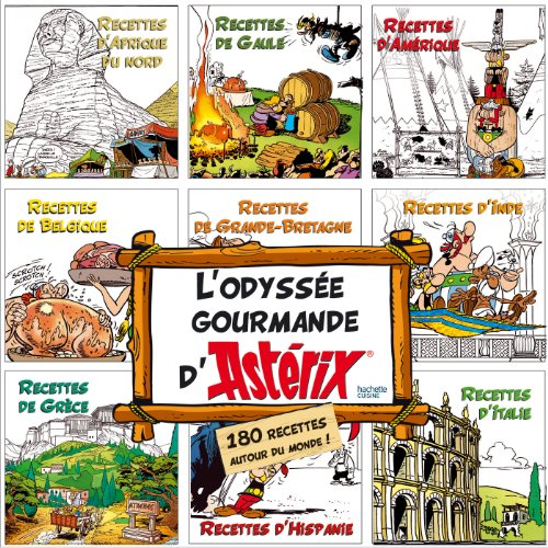 Hachette Pratique: L'odyssee Gourmande D'asterix (French Edition)