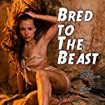Bred to the Beast: Love the Monster - The New Breed | Stroker Chase