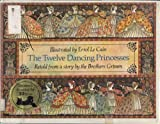 Twelve Dancing Princesses (067073358X) by Le Cain, Errol