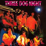 Three Dog Night (Iconoclassic Remaster With Bonus Tracks)