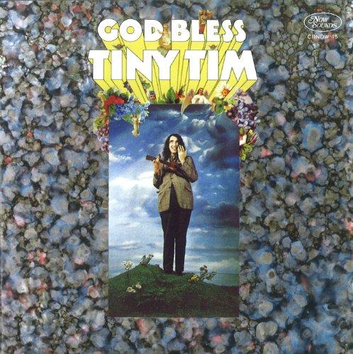 God Bless Tiny Tim, Tiny Tim
