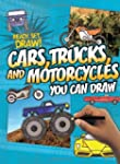 Cars,Trucks,Motorcycles You Can Draw
