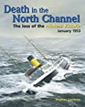 Death in the North Channel: The Loss...