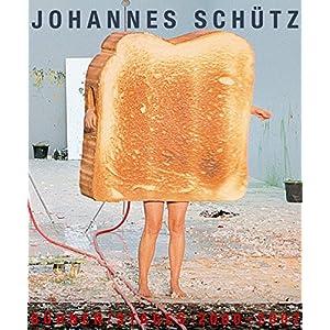 Johannes Schütz: Bühnen /Stages 2000-2007: Band 1