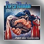Pakt der Galaxien (Perry Rhodan Silber Edition 31) | H. G. Ewers,K. H. Scheer,Clark Darlton