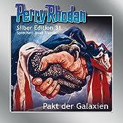 Pakt der Galaxien (Perry Rhodan Silber Edition 31) | H. G. Ewers, K. H. Scheer, Clark Darlton