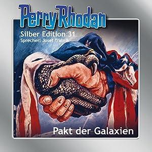 Pakt der Galaxien (Perry Rhodan Silber Edition 31) Hörbuch