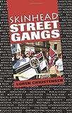 Skinhead Street Gangs (0873647564) by Christensen, Loren W.