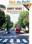 Abbey Road: The Story of the World's...