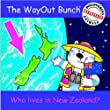The WayOut Bunch - Discovering Endangered Animals: Who Lives in New Zealand?