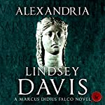 Alexandria: Marcus Didius Falco, Book 19 | Lindsey Davis