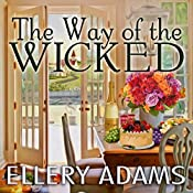 The Way of the Wicked: Hope Street Church Mysteries Series, Book 2 | Ellery Adams