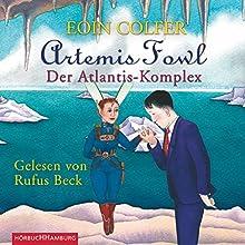 Der Atlantis-Komplex (Artemis Fowl 7) Hörbuch von Eoin Colfer Gesprochen von: Rufus Beck