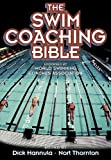Swim Coaching Bible, The
