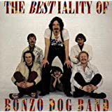 The Bestiality Of Bonzo Dog Bandby Bonzo Dog Band