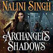 Archangel's Shadows: Guild Hunter, Book 7 | [Nalini Singh]