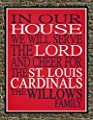 In Our House We Will Serve The Lord And Cheer for The St. Louis Cardinals Personalized Family Name Christian Print - Perfect Gift, baseball sports wall art - multiple sizes