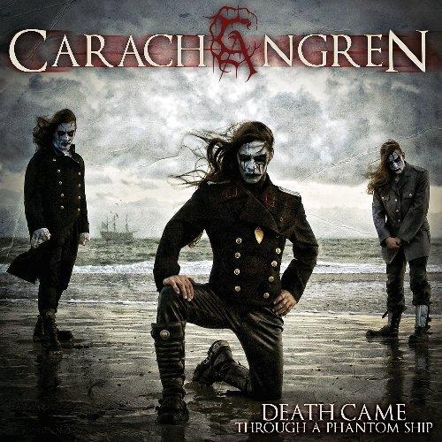 Death Came Through a Phantom Ship by CARACH ANGREN (2013-07-23)