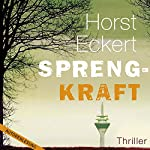 Sprengkraft | Horst Eckert