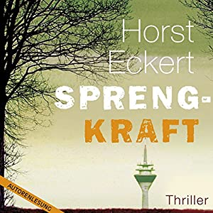 Sprengkraft Hörbuch