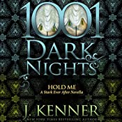 Hold Me: A Stark Ever After Novella | J. Kenner